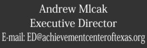 Exectutive Director Andrew Mlcak effective 1-20-17.