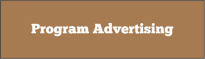 Prefer to buy program advertising? Click Here.