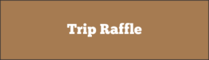 View our trip raffle.