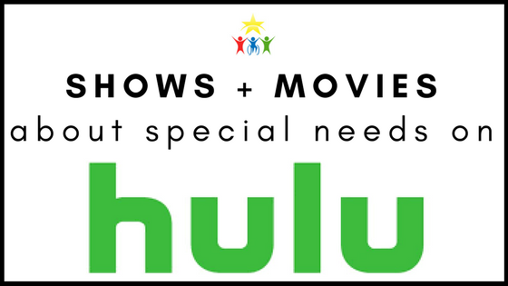 Shows and Movies about Special Needs on Hulu