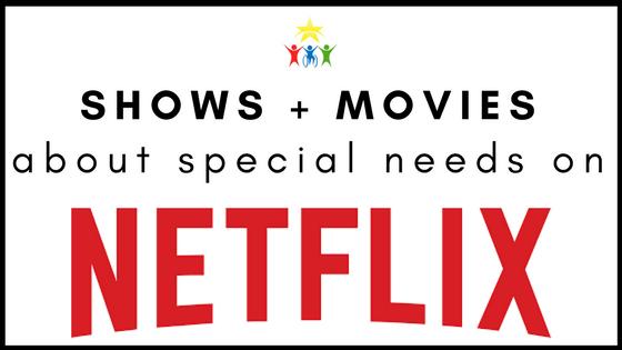 special needs netflix